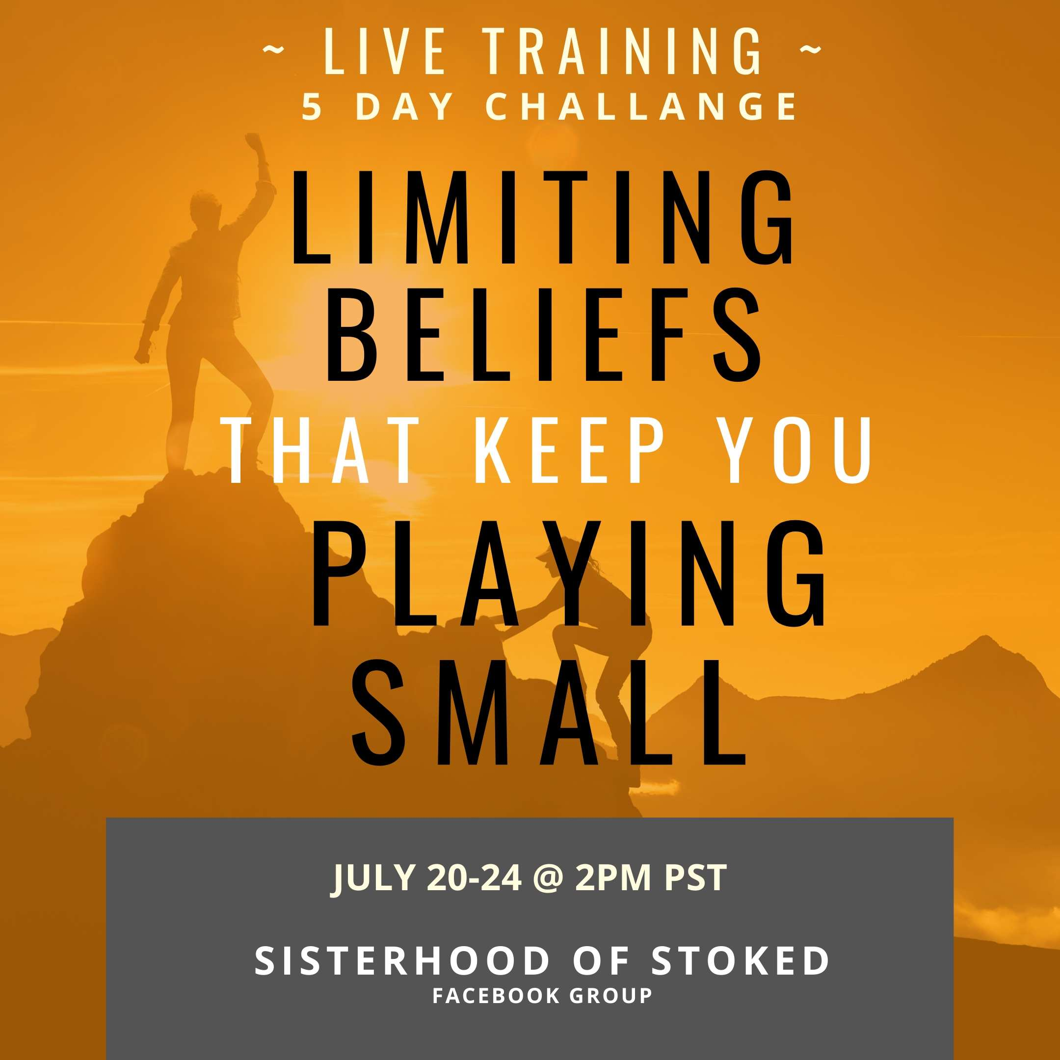 5 Day Challenge: Limited Beliefs That Keep You playing Small